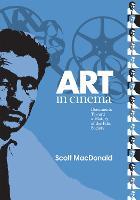 Art in Cinema: Documents Toward a History of the Film Society - Wide Angle Books (Hardback)