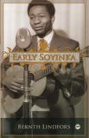 Early Soyinka (Paperback)
