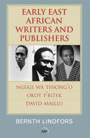 Early East African Writers And Publishers (Paperback)