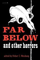 Far Below and Other Horrors from the Pulps (Paperback)