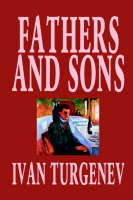 Fathers and Sons by Ivan Turgenev, Fiction, Classics, Literary