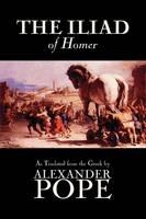 The Iliad by Homer, Classics, Literary Criticism, Ancient and Classical, Poetry, Ancient, Classical & Medieval