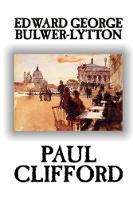 Paul Clifford by Edward George Lytton Bulwer-Lytton, Fiction