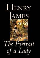 The Portrait of a Lady by Henry James, Fiction, Classics