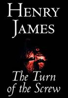 The Turn of the Screw by Henry James, Fiction, Classics