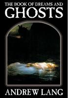 The Book of Dreams and Ghosts by Andrew Lang, Supernatural (Hardback)