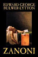 Zanoni by Edward Bulwer-Lytton, Body, Mind & Spirit: Hermetism & Rosicrucianism (Paperback)
