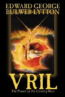 Vril, the Power of the Coming Race by Edward Bulwer-Lytton, Science Fiction (Paperback)