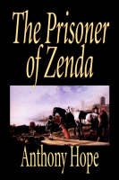 The Prisoner of Zenda by Anthony Hope, Fiction, Classics, Action & Adventure