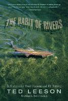 Habit of Rivers: Reflections On Trout Streams And Fly Fishing (Paperback)