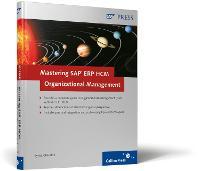Mastering SAP ERP HCM Organizational Management