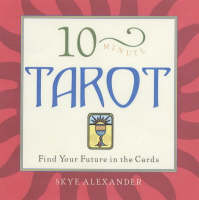 10-Minute Tarot: Find Your Future in the Cards - 10-minute series (Paperback)