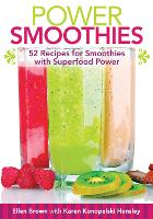 Power Smoothies [mini book]: 52 Recipes for Smoothies with Superfood Power (Hardback)
