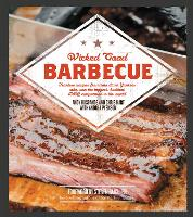 Wicked Good Barbecue: Fearless Recipes From Two Damn Yankees Who have Won the Biggest,  Baddest BBQ Competition in the World - Wicked Good (Paperback)
