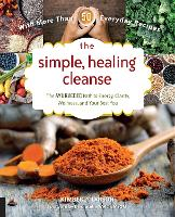 The Simple, Healing Cleanse: The Ayurvedic Path to Energy, Clarity, Wellness, and Your Best You (Paperback)