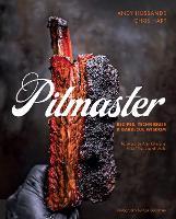 Pitmaster: Recipes, Techniques, and Barbecue Wisdom (Hardback)