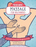 Press Here! Massage for Beginners