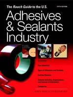 Rauch Guide to the US Adhesives Industry (Paperback)