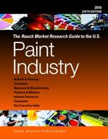 Rauch Market Research Guide to the US Paint Industry, 2010 (Paperback)