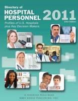 Directory of Hospital Personnel, 2011 (Paperback)
