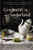 Graduates In Wonderland: The International Misadventures of Two (Almost) Adults (Paperback)