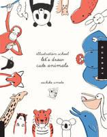Let'S Draw Cute Animals (Illustration School) (Paperback)