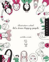Let'S Draw Happy People (Illustration School) (Paperback)