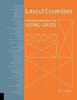 Layout Essentials: 100 Design Principles for Using Grids (Paperback)