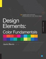 Design Elements, Color Fundamentals: A Graphic Style Manual for Understanding How Color Affects Design (Paperback)