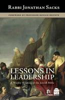 Lessons in Leadership: A Weekly Reading of the Jewish Bible (Hardback)