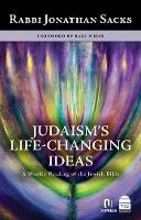 Judaism's Life-Changing Ideas: A Weekly Reading of the Jewish Bible (Hardback)