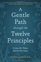 A Gentle Path Through The Twelve Principles (Paperback)