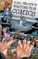 Writing for Comics: v. 1 (Paperback)
