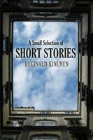 A Small Selection of Short Stories