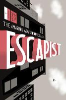 Michael Chabon Presents... The Amazing Adventures Of The Escapist Volume 1 (Paperback)