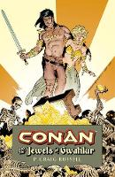 Conan And The Jewels Of Gwahlur (Hardback)