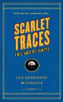 Scarlet Traces Ii: The Great Game (Hardback)