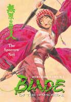 Blade of the Immortal: Sparrow Net v. 18 (Paperback)