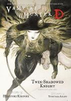 Vampire Hunter D Volume 13: Twin-shadowed Knight Parts 1 & 2 (Paperback)