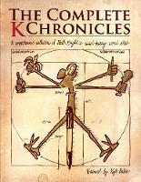 The Complete K Chronicles (Paperback)