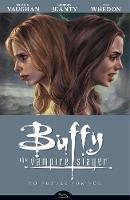 Buffy The Vampire Slayer Season 8 Volume 2: No Future For You (Paperback)