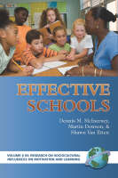 Effective Schools - Research on Sociocultural Influences on Motivation and Learning (Paperback)