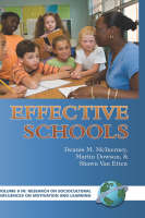 Effective Schools - Research on Sociocultural Influences on Motivation and Learning (Hardback)