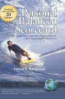 Personal Balanced Scorecard: The Way to Individual Happiness, Personal Integrity, and Organizational Effectiveness (Hardback)