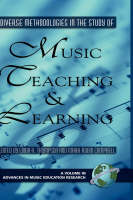 Diverse Methodologies in the Study of Music Teaching and Learning - Advances in Music Education Research (Hardback)