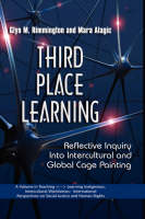 Third Place Learning: Reflective Inquiry into Intercultural and Global Cage Painting (Hardback)
