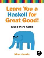 Learn You A Haskell For Great Good (Paperback)