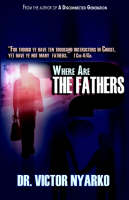 Where Are the Fathers (Paperback)