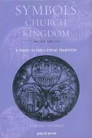 Symbols of Church and Kingdom: A Study in Early Syriac Tradition (Paperback)