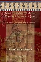 The Religion of Babylonia and Assyria, Especially in its Relations to Israel: Five Lectures Delivered at Harvard University (Hardback)